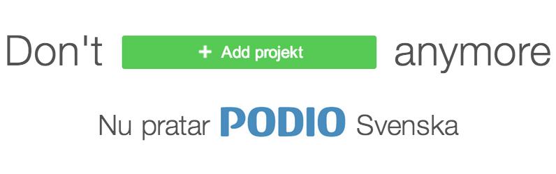 Nu pratar Podio svenska